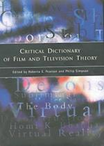 Critical Dictionary of Film and Television Theory af Roberta Pearson