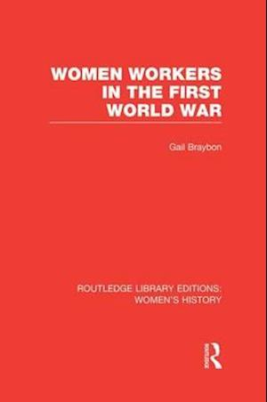 Women Workers in the First World War