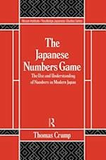 Japanese Numbers Game (Nissan Institute/Routledge Japanesestudies)