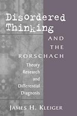 Disordered Thinking and the Rorschach : Theory, Research, and Differential Diagnosis