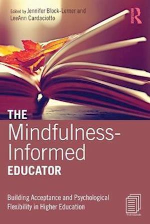 The Mindfulness-Informed Educator