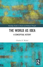 The Rationalization of the World? (Routledge Studies in Social And Political Thought)