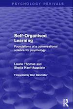 Self-Organised Learning (Psychology Revivals) (Psychology Revivals)