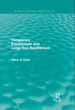 Temporary Equilibrium and Long-Run Equilibrium