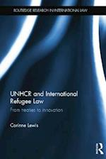 UNHCR and International Refugee Law (Routledge Research in International Law)