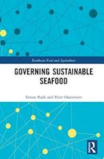 Governing Sustainable Seafood (Earthscan Food and Agriculture)