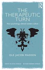 The Therapeutic Turn (Concepts for Critical Psychology)