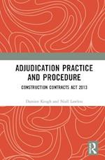 An Adjudication Practice and Procedure - Ireland (An International Perspective of Adjudication in the Construction Industry)