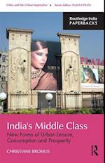 India's  Middle Class (Cities and the Urban Imperative)