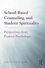 School-Based Counseling and Student Spirituality