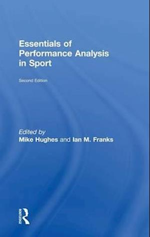 Essentials of Performance Analysis in Sport : second edition