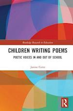 Children Writing Poems (Routledge Research in Education, nr. 12)