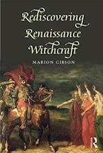 Rediscovering Renaissance Witchcraft