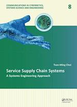 Service Supply Chain Systems af Tsan-ming Choi