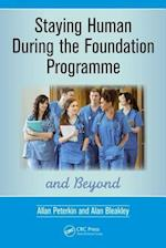Staying Human During the Foundation Programme and Beyond