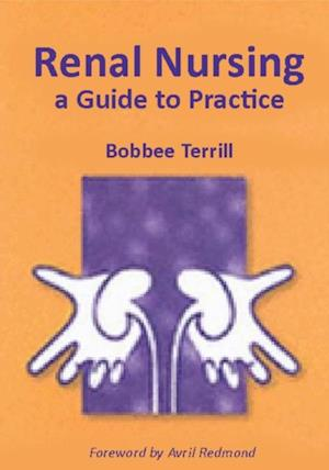 Renal Nursing af Bobbee Terrill