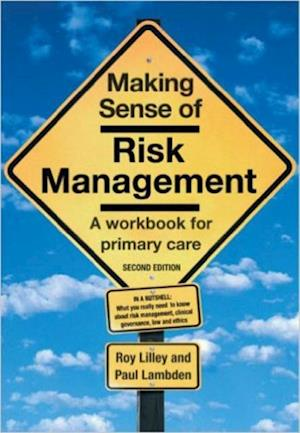 Making Sense of Risk Management af Paul Lambden, Roy Lilley