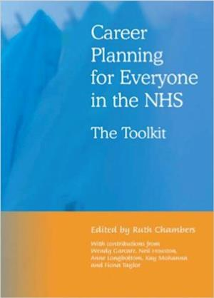 Career Planning for Everyone in the NHS af Ruth Chambers