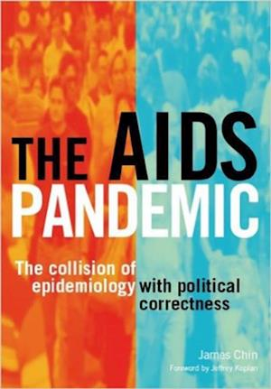 AIDS Pandemic af Alan Gillies, James Chin
