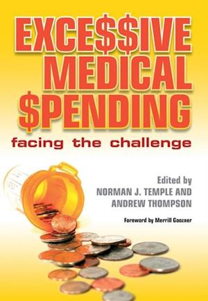 Excessive Medical Spending af Andrew Thompson, Norman J. Temple, Anwar Khan