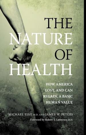 Nature of Health af Michael Fine, James Peters