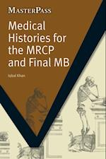 Medical Histories for the MRCP and Final MB (Masterpass)