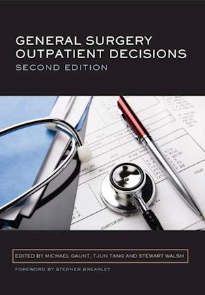 General Surgery Outpatient Decisions af Tjun Tang, Stewart Walsh, Gaunt Michael