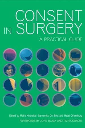 Consent in Surgery af Roba Khundkar, Rajat Chowdury, Silva Samantha De