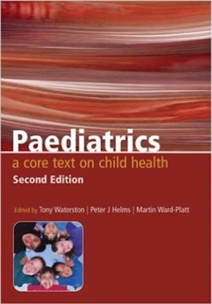 Paediatrics af Tony Waterston, Martin Ward-Platt, Peter Helms