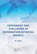 Experiment and Evaluation in Information Retrieval Models
