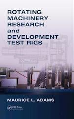 Rotating Machinery Research and Development Test Rigs