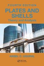 Plates and Shells (Computational Mechanics and Applied Analysis)