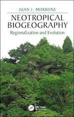 Neotropical Biogeography (CRC Biogeography)