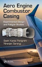 Aero Engine Combustor Casing