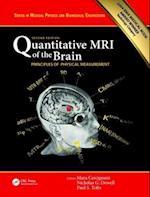 Quantitative MRI of the Brain (Series in Medical Physics and Biomedical Engineering)