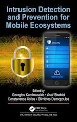 Intrusion Detection and Prevention for Mobile Ecosystems (Series in Security Privacy and Trust)