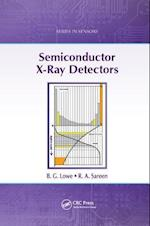 Semiconductor X-Ray Detectors (Series in Sensors)
