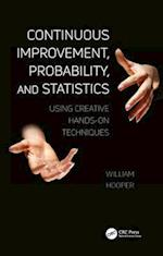 Continuous Improvement, Probability, and Statistics (Continuous Improvement Series)