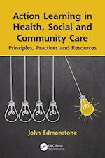 Action Learning in Health, Social and Community Care