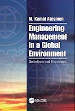 Engineering Management in a Global Environment af M. Kemal Atesmen