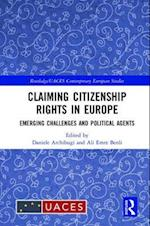 Claiming Citizenship Rights in Europe (Routledge/Uaces Contemporary European Studies)