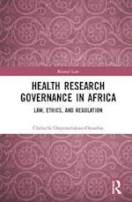 Health Research Governance in Africa (Biomedical Law and Ethics Library)