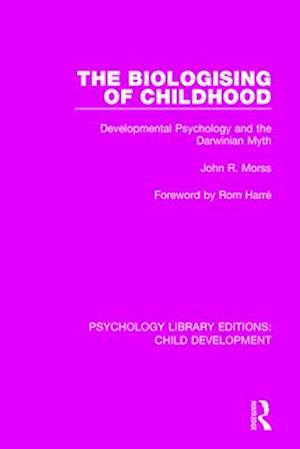 The Biologising of Childhood