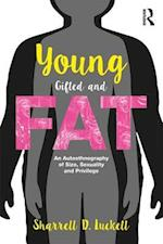 YoungGiftedandFat (Writing Lives - Ethnographic Narratives)