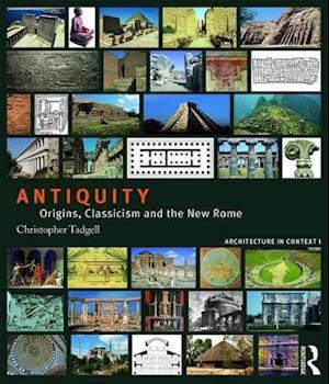Bog, paperback Antiquity af Christopher Tadgell