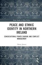 Peace and Ethnic Identity in Northern Ireland (Exeter Studies in Ethno Politics)
