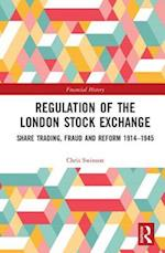 Regulation of the London Stock Exchange (Financial History)