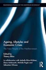 Ageing, Lifestyles and Economic Crises (Routledge Studies in Theeuropean Economy)