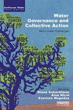 Water Governance and Collective Action (Earthscan Water Text)