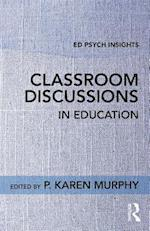 Classroom Discussions in Education (Ed Psych Insights)